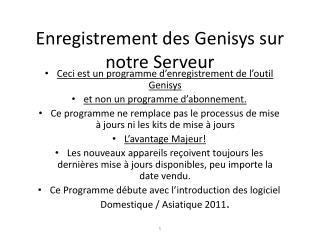 Enregistrement des Genisys sur notre Serveur
