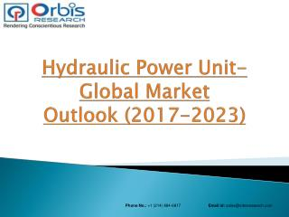 Global Hydraulic Power Unit Industry Report with Development Trend Analysis Research which is Expected to reach $5.28 bi