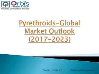 2017 Global Pyrethroids Market Expected to Witness a Sustainable Growth over 2023 at a CAGR of 6.7%