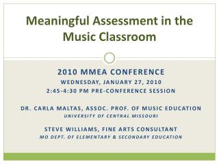 Meaningful Assessment in the  Music Classroom