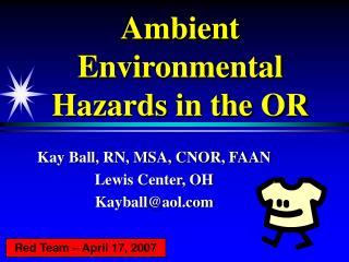 Ambient Environmental Hazards in the OR