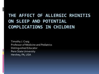 The Affect of Allergic Rhinitis on Sleep and Potential Complications IN CHILDREN
