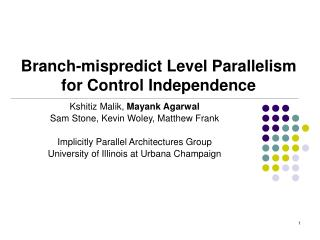 Branch-mispredict Level Parallelism for Control Independence