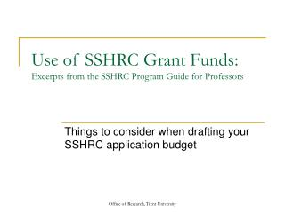 Use of SSHRC Grant Funds: Excerpts from the SSHRC Program Guide for Professors