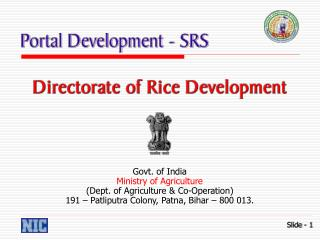 Govt. of India Ministry of Agriculture Dept. of Agriculture  Co-Operation 191   Patliputra Colony, Patna, Bihar   800 01