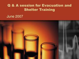 Q  A session for Evacuation and Shelter Training