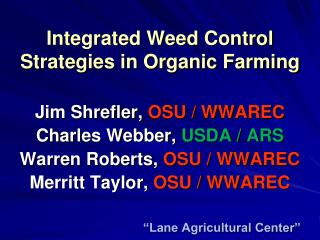 Integrated Weed Control Strategies in Organic Farming