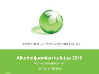 Alkoholijuomien kulutus 2010