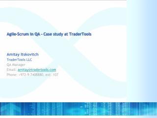 Agile-Scrum in QA   Case study at TraderTools