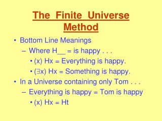The  Finite  Universe  Method