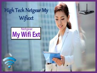 High Tech Netgear My Wifiext