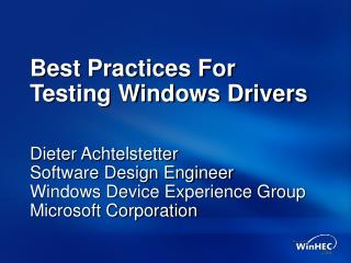 Best Practices For Testing Windows Drivers