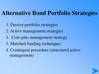 Alternative Bond Portfolio Strategies