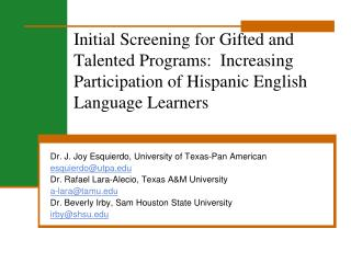 Initial Screening for Gifted and Talented Programs:  Increasing Participation of Hispanic English Language Learners