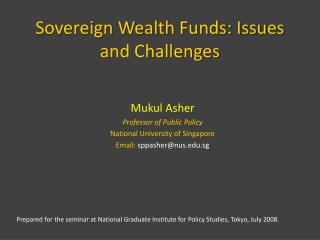 Sovereign Wealth Funds: Issues and Challenges