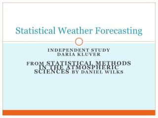 Statistical Weather Forecasting