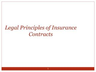 Legal Principles of Insurance Contracts