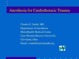 Anesthesia for Cardiothoracic Trauma