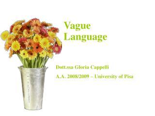 Vague          Language