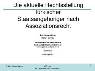 Die aktuelle Rechtsstellung  t rkischer  Staatsangeh riger nach Assoziationsrecht