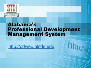 Alabama s  Professional Development Management System