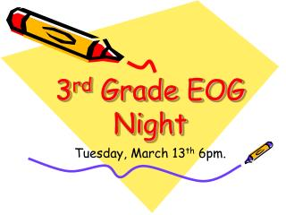 3rd Grade EOG Night