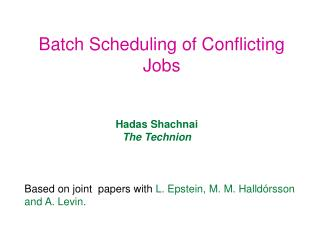 Batch Scheduling of Conflicting Jobs