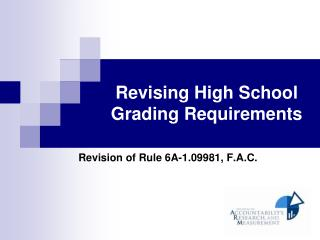 Revising High School Grading Requirements