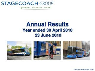 Annual Results Year ended 30 April 2010  23 June 2010