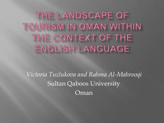 The Landscape of Tourism in Oman within the Context of the English Language