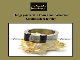Things you need to know about Wholesale Stainless Steel Jewelry