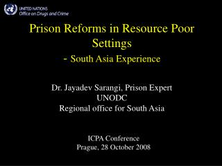 Prison Reforms in Resource Poor Settings - South Asia Experience