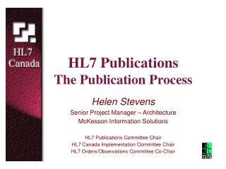 HL7 Publications The Publication Process