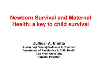 Newborn Survival and Maternal Health: a key to child survival