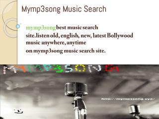 mymp3song music search Stream your favorites songs for free online. Download, create your playlist & listen to old, new,
