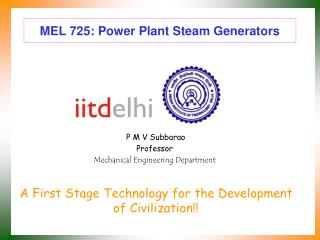 MEL 725: Power Plant Steam Generators