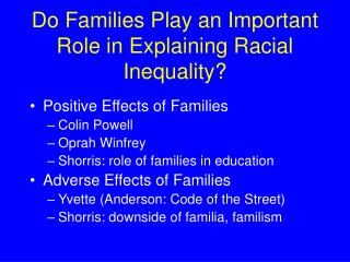 Do Families Play an Important Role in Explaining Racial Inequality