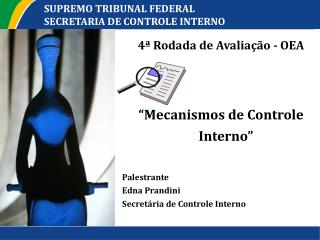 SUPREMO TRIBUNAL FEDERAL SECRETARIA DE CONTROLE INTERNO
