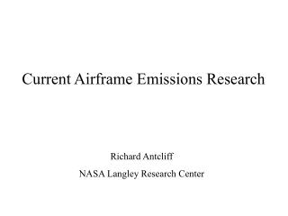 Current Airframe Emissions Research