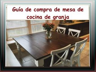 Guía de compra de mesa de cocina de granja