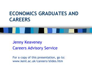 ECONOMICS GRADUATES AND CAREERS