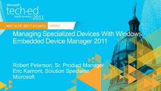 Managing Specialized Devices With Windows Embedded Device Manager 2011