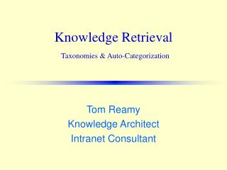 Knowledge Retrieval   Taxonomies  Auto-Categorization