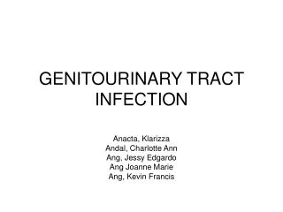 GENITOURINARY TRACT INFECTION