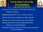 Ferris State University Presentations with Yaron Felus, PhD. PS.