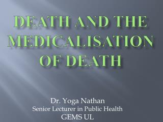 Death and the medicalisation  of death