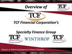 TCF Financial Corporation s  Specialty Finance Group