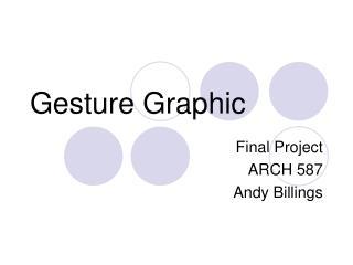 Gesture Graphic