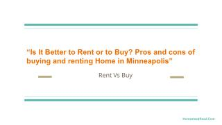 Is it better to rent or to buy pros and cons of buying and renting home in Minneapolis