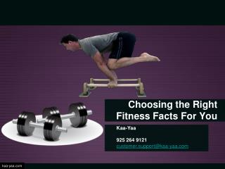 Choosing the Right Fitness Facts For You